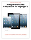 A Beginners Guide Adaptations For Aspergers