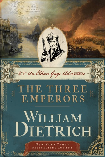 William Dietrich - The Three Emperors