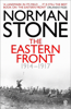Norman Stone - The Eastern Front 1914-1917 artwork