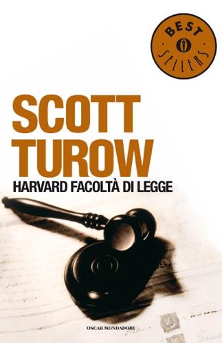 Scott Turow - Harvard, Facoltà di legge