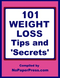 101 Weight Loss Tips Secrets
