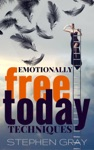 EMOTIONALLY FREE TODAY  TECHNIQUES