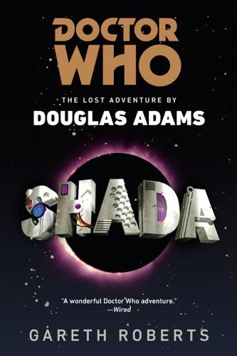 Gareth Roberts - Doctor Who: Shada