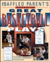 The Baffled Parents Guide To Great Basketball Plays