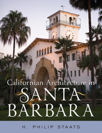 Californian Architecture in Santa Barbara