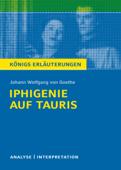 Iphigenie auf Tauris. Königs Erläuterungen.