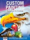 Custom Painting Bungsbuch Fr Einsteiger