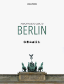 A BACKPACKER'S GUIDE TO BERLIN