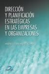 Direccin Y Planificacin Estratgica En Las Empresas Y Organizaciones