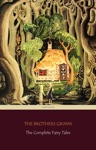 The Complete Fairy Tales 200 Fairy Tales And 10 Childrens Legends