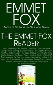 The Emmet Fox Reader Book Cover