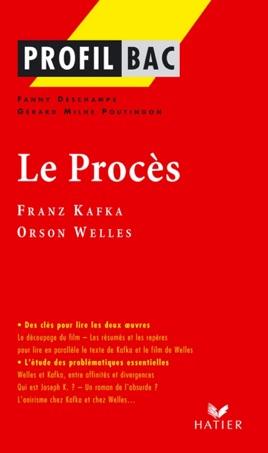 Profil - Kafka, Welles : Le procès