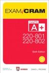 CompTIA A 220-801 And 220-802 Authorized Exam Cram 6e