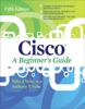 Cisco A Beginner's Guide Fifth Edition