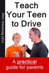 Teach Your Teen To Drive The Essential Guide For Parents