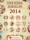 Your Zodiac Horoscope 2014