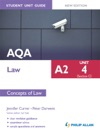 AQA A2 Law Student Unit Guide New Edition Unit 4 Section C Concepts Of Law