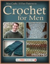 Man Crafts 10 Free Patterns To Crochet For Men