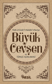 Transkripsiyonlu Büyük Cevşen ve Türkçe Açıklaması