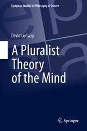 A Pluralist Theory of the Mind PDF Download