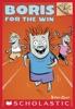 Boris #3: Boris For The Win (A Branches Book)