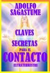 Claves Secretas Para El Contacto Extraterrestre