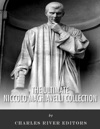 The Ultimate Niccol Machiavelli Collection