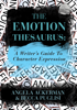 Becca Puglisi & Angela Ackerman - The Emotion Thesaurus: A Writer's Guide to Character Expression artwork