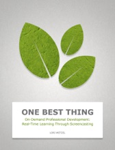 On-Demand Professional Development: Real-Time Learning Through Screencasting