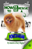 How to Rescue a Pomeranian