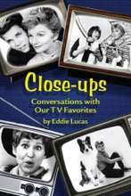 Close-Ups: Conversations With Our TV Favorites