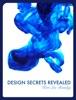 Design Secrets Revealed