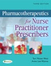 Pharmacotherapeutics For Nurse Practitioner Prescribers Third Edition