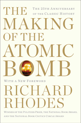 Making of the Atomic Bomb - Richard Rhodes book