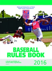 2016 NFHS BASEBALL RULES BOOK