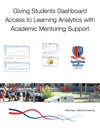 Giving Students Dashboard Access To Learning Analytics With Academic Mentoring Support