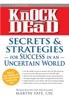 Knock 'em Dead Secrets & Strategies For Success In An Uncertain World