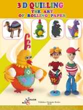 3D Quilling. The Art Of Rolling Paper