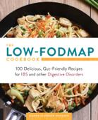 The Low-FODMAP Cookbook