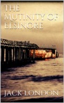 The Mutiny Of The Elsinore New Classics