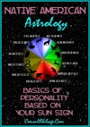 Native American Astrology Basics Of Personality Based On Your Sun Sign