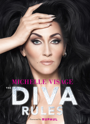 The Diva Rules - Michelle Visage book