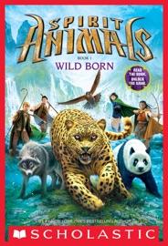 Spirit Animals Book 1 Wild Born