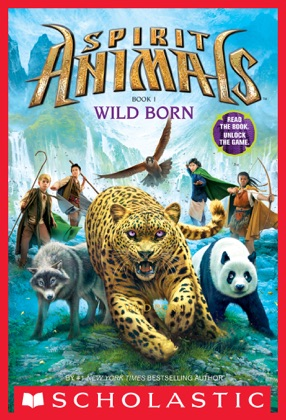 Spirit Animals: Book 1: Wild Born book cover