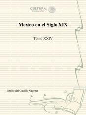 Download and Read Online Mexico en el Siglo XIX