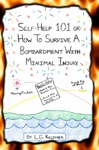 Self-Help 101 Or How To Survive A Bombardment With Minimal Injury