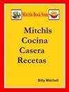Mitchls Cocina Casera Recetas