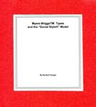 Myers-BriggsTM Types and the Social StyleR Model