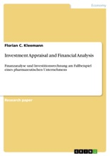 Investment Appraisal And Financial Analysis