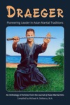 Draeger Pioneering Leader In Asian Martial Traditions